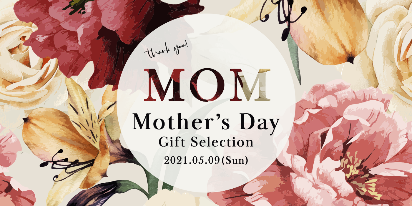 Mother's Day Gift Selection 2021