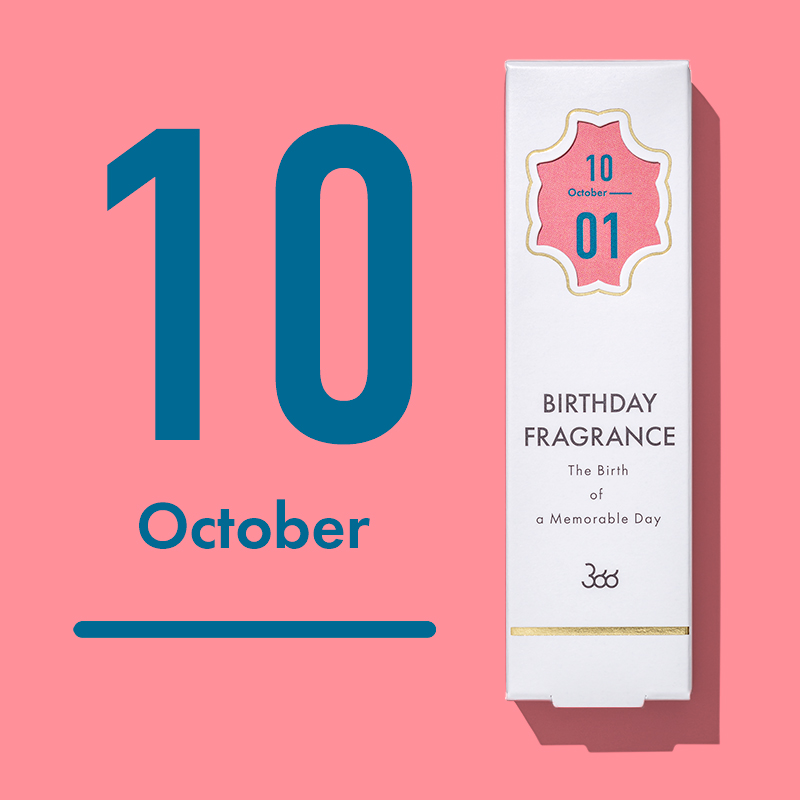 【366】BIRTHDAY FRAGRANCE October(10月)