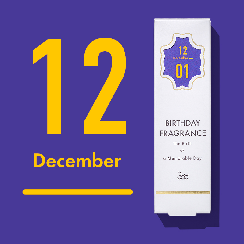 【366】BIRTHDAY FRAGRANCE  December(12月)