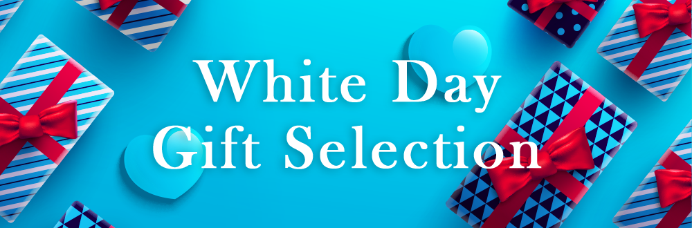 WHITE DAY GIFT SELECTION 2021