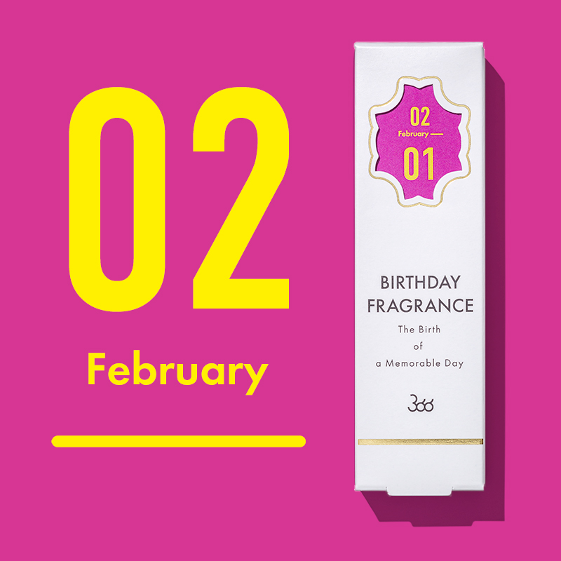 【366】BIRTHDAY FRAGRANCE February(2月)