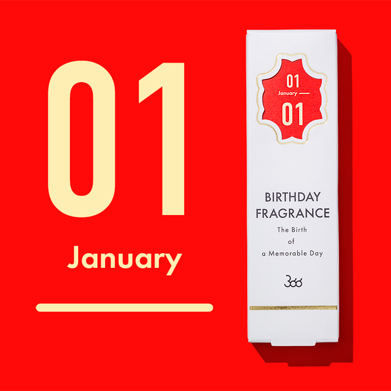【366】BIRTHDAY FRAGRANCE January(1月)