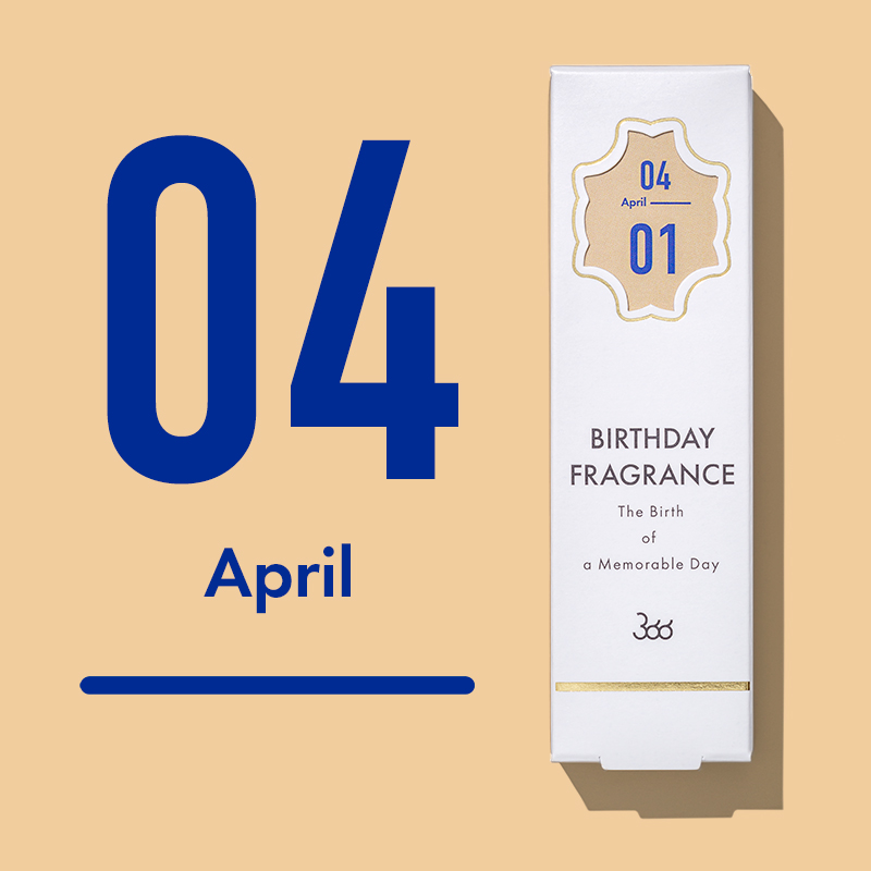 【366】BIRTHDAY FRAGRANCE April(4月)
