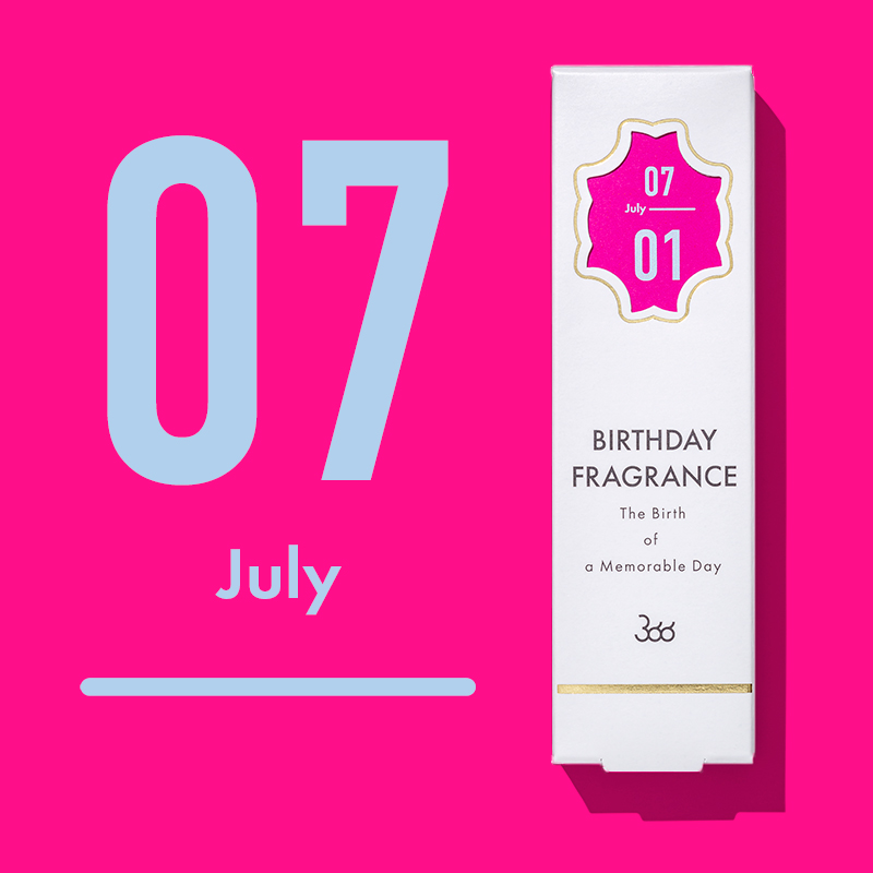 【366】BIRTHDAY FRAGRANCE July(7月)